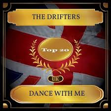 The Drifters Dance With Me Uk Chart Top 20 No 17 Kkbox