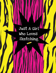 Cool Cover Designs Just A Girl Who Loves Sketching Cute Girls Sketchpad With