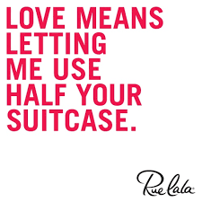 Love Means Quotes Beauteous Love Means Letting Me Use Half Your Suitcase Love Quotes IMG