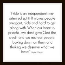 Christian Quotes On Pride And Humility Best of 24 Best HUMILITY PRIDE Images On Pinterest Pride Quotes Proud