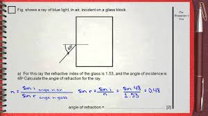 l4 light refraction ch 5 waves igcse past papers drawing refraction