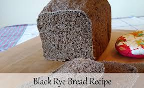Black Rye Bread Bread Machine Recipes