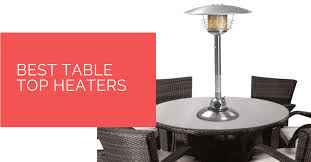 best table top heaters for 2021 heat