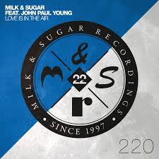 MILK & SUGAR – LOVE IS IN THE AIR (FEAT. JOHN PAUL YOUNG) - Haiangriff