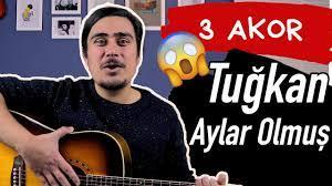 Tuğkan - Aylar Olmuş Gitar Dersi (Akor ve Ritim) - YouTube