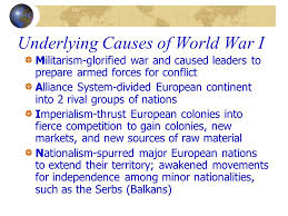 world war i ppt video online  12 underlying causes of world