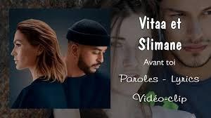 VITAA & SLIMANE - Avant toi (Paroles, Lyrics) ~Vidéo-clip | Chanson amour,  Clip video, Paroles de chansons