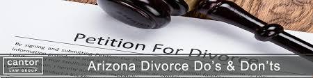 arizona divorce do s and don t