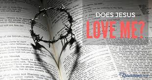 Does <b>Jesus love me</b>? | GotQuestions.org