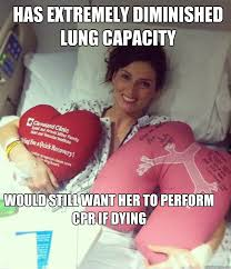 Has extremely diminished lung capacity would still want her to ... via Relatably.com