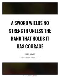 Quotes About Strength And Courage Classy Courage Strength Quotes Sayings Courage Strength Picture Quotes