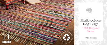 multi colour rag rugs an indian classic and a brilliant consistent best er fairly traded for namaste predominantly made from recycled cotton with