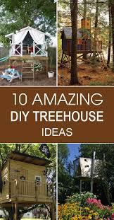 tree house ideas. 10 Amazing DIY Treehouse Ideas Tree House