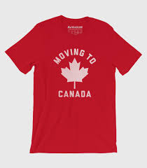 To Make Shirts Moving To Canada Special Order