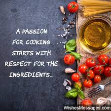 Cooking wishes recipes | serving up the hottest cooking video recipes. Cooking Quotes Inspirational Messages For Chefs And Culinary Enthusiasts Wishesmessages Com