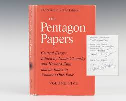 the pentagon papers the senator gravel edition volume  the senator gravel edition volume 5 critical essays edited by noam chomsky and howard zinn