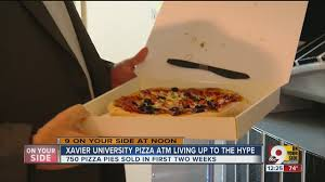 Pizza Vending Machine Xavier Fascinating EXCLUSIVE Xavier University's Pizza ATM Is Up And Running The