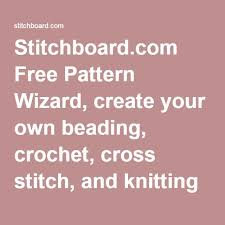 Create Your Own Knitting Chart Stitchboard Com Free Pattern Wizard Create Your Own Beading