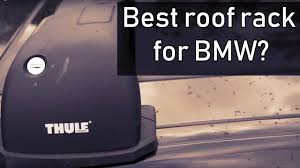 Installing <b>Thule</b> roof rack on <b>BMW</b> 335i (f30) - YouTube