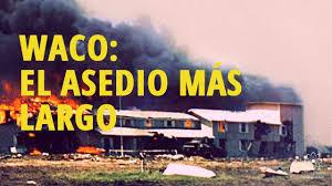 Resultado de imagen de asedio de waco