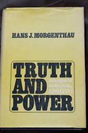 truth and power essays of a decade by hans j morgenthau 7113907
