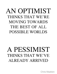 Definition Of An Optimism And Definition Of A Pessimist Enchanting Definition Of Quote