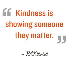 Kindness Quotes Best Random Acts Of Kindness Kindness Quotes