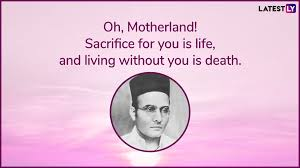Veer Savarkar Jayanti 2019 Quotes On Religion Nationalism And