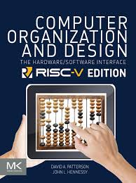Computer Architecture And Design Patterson Computer Organization And Design Risc V Edition