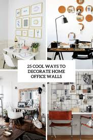 Cool Ways To Decorate Home Office Walls Cover