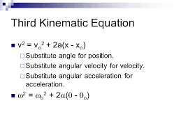 third kinematic equation 11 physics c rotational motion