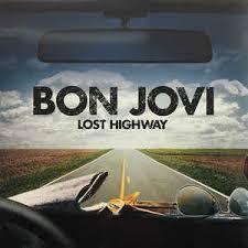 <b>Bon Jovi</b> - Lost Highway (2016, <b>180</b> Gram, Vinyl) | Discogs