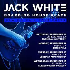 Jack White At Lonestar Amphitheatre On 18 Sep 2018 Ticket