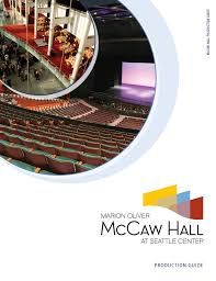 Mccaw Hall Seattle Seating Chart Mccaw Hall At Seattle Center Production Guide