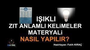 ZIT ANLAMLI KELİMELER MATERYALİ YAPIMI ( IŞIKLI ) AŞAMA AŞAMA TÜM  DETAYLARIYLA BİL YANSIN - YouTube
