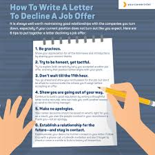 to write a letter to decline a job offer how to write a letter to decline a job offer