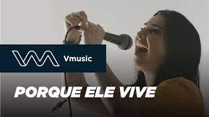 Porque Ele vive | Fernanda Madaloni | Musicas gospel para ouvir, Música  sacra, Música gospel