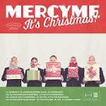 MercyMe, It's Christmas!