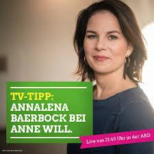 Mit ihrer gleichnamigen sendung ist anne will eine der beliebtesten. Heute In Der Ard Annalena Baerbock Bei Bundnis 90 Die Grunen Facebook