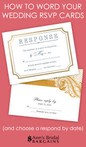 How To Reply To Wedding Rsvp Card How To Word Your Wedding Rsvp Cards Anns Bridal Bargains