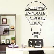 Motivational artwork for office Kid Office Motivation Ideas Good Idea Bulb Words Motivation Quote Wall Decal Decor Art Sticker Vinyl Inspirational Office Motivation Ideas Office Wall Art Neginegolestan Office Motivation Ideas There Are No Office Hours For Champions If