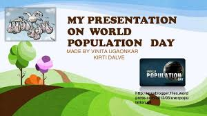 New My Presentation On World Population Day