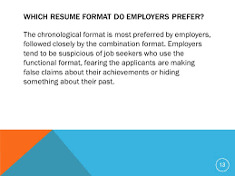 which format do most employers prefer for resum. most recent resume ...