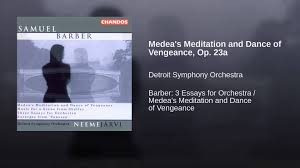 medea s meditation and dance of vengeance op a  medea s meditation and dance of vengeance op 23a