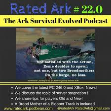 ark classic flyers mod not working in singleplayer episode 22 of rated ark the ark survival evolved podcast
