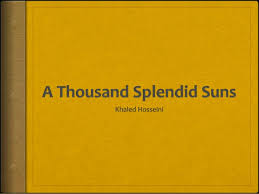 essay on a thousand splendid suns a thousand splendid suns just finished good book