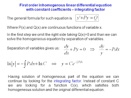 first order ingenous linear diffeial equation with constant coefficients integrating factor