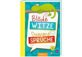 Ars Edition Blöde Witze Dumme Sprüche Taschenbuch 176 Seiten