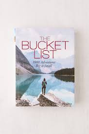the bucket list 1000 adventures big small perfect for the adventure hungry traveler this coffee table book