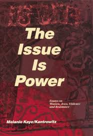 the issue is power essays on women jews violence and resistance  1286872